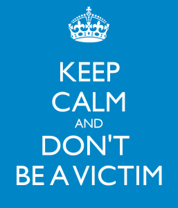 Don't be a victim